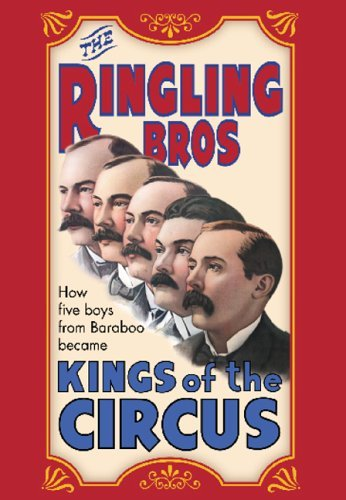 Ringling Brothers: Kings of the Circus by - ()