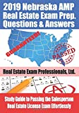 2019 Nebraska AMP Real Estate Exam Prep Questions and Answers: Study Guide to