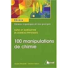 100 manipulations chimie organique et inorganique