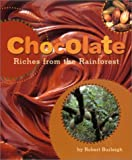 Chocolate: Riches from the Rainforest