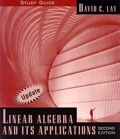 Linear Algebra and Its Applications: Study Guide (update) (Linear Algebra And Its Applications Study Guide)