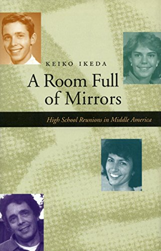 A Room Full of Mirrors: High School Reunions in Middle America