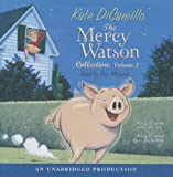 The Mercy Watson Collection, Vol, 1: Mercy Watson to the Rescue, Mercy Watson Goes for a Ride