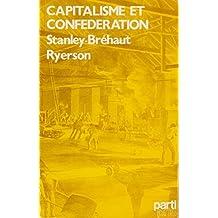 """CAPITALISME ET CONFEDERATION: aux sources du conflit Canada/Québec (Collection """"ASPECTS"""" NO 16)"""