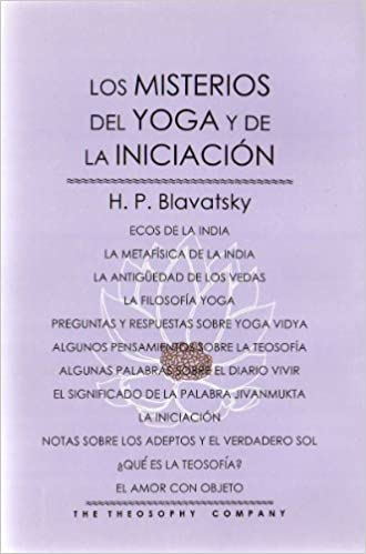 Los Misterios del Yoga y de la Iniciacion/The Mysteries of ...