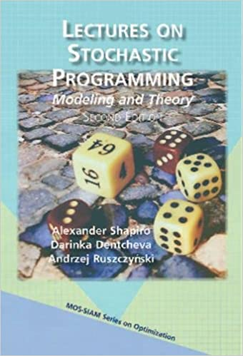 Lectures On Stochastic Programming: Modeling And Theory por Andrzej Ruszczyński epub