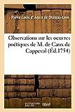 img - for Observations Sur Les Oeuvres Poetiques de M. de Caux de Cappeval (Litterature) (French Edition) book / textbook / text book