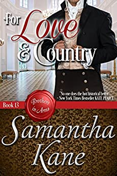 For Love and Country (Brothers in Arms Book 13) by [Kane, Samantha]