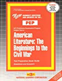 American Literature : The Beginnings to the Civil War, Rudman, Jack, 0837355028