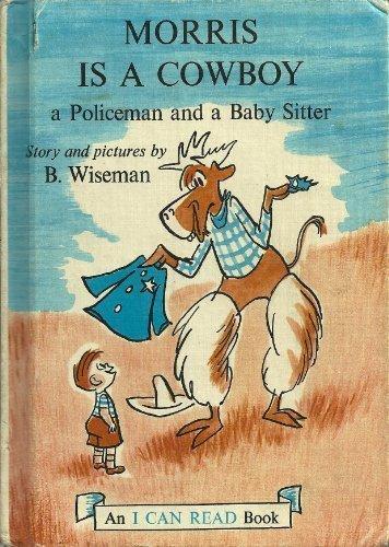 0060265558 - Wiseman, Bernard: Morris Is a Cowboy - Buch