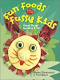 img - for Fun Foods for Fussy Kids: Great Things to Make & Eat book / textbook / text book