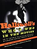 Halliwell's Who's Who in the Movies, Leslie L. Halliwell, 0060534230