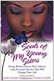 Souls of My Young Sisters, Dawn Daniels and Candace Sandy, 0758231601