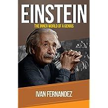 Einstein: The Inner World of a Genius