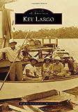 Key Largo (Images of America)
