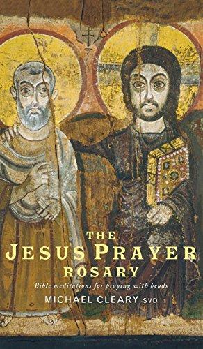 The Jesus Prayer Rosary: Bible Meditations for Praying with Beads (Jesus Prayer Beads)