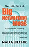 The Little Book of Big Networking Ideas, Nadia Bilchik, 1425937675