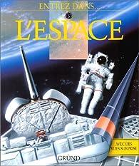 L'Espace par David J. Shayler