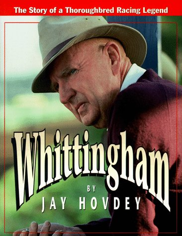 Whittingham: The Story of a Thoroughbred Racing Legend