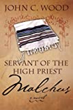 Servant of the Most High Priest, John Wood, 1414107706