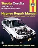 Toyota Corolla FWD, 1984-1992, John Haynes, 1563920646