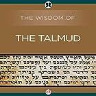 Wisdom of the Talmud Hörbuch von Ben Zion Bokser Gesprochen von: Allen O'Reilly