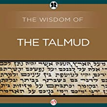 Wisdom of the Talmud Audiobook by Ben Zion Bokser Narrated by Allen O'Reilly