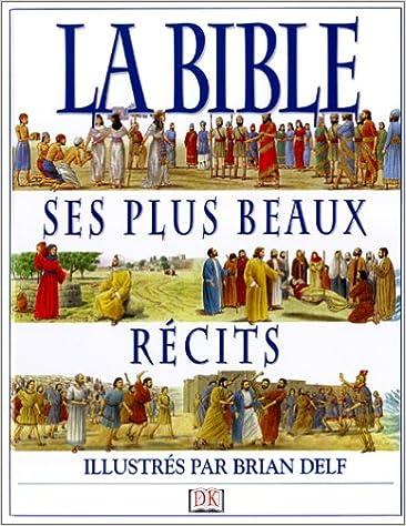 En ligne La Bible : ses plus beaux récits pdf, epub