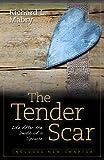 The Tender Scar