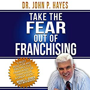Take the Fear out of Franchising Audiobook