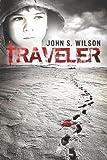 Traveler, John Wilson, 148259370X