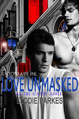 Love Unmasked (At the Candy Apple Series Book 1)