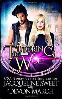Tutoring the Wolf: Volume 1 (Penrose Magical Academy)