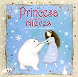 La princesa de las nieves (Spanish Edition)