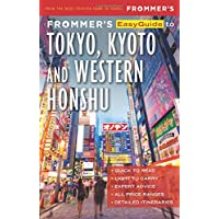 Frommer's EasyGuide to Tokyo, Kyoto and Western Honshu