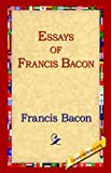 The Essays of Francis Bacon, Francis Bacon, 1595402330