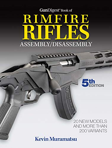 Gun Digest Book of Rimfire Rifles Assembly/Disassembly, 5th Edition