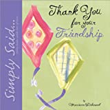 Thank You for Your Friendship, Marianne R. Richmond, 0974146544