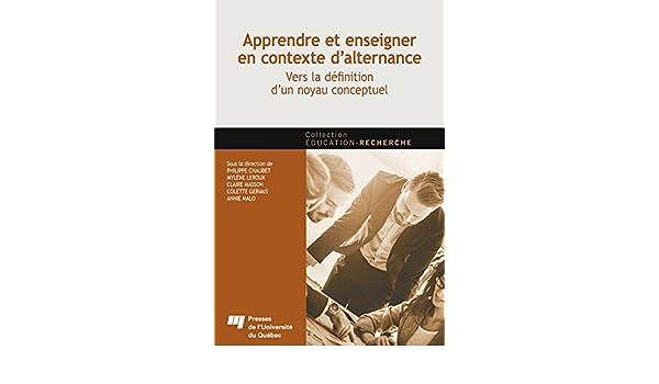 Amazon.com: Apprendre et enseigner en contexte dalternance: Vers la définition dun noyau conceptuel (French Edition) eBook: Philippe Chaubet, ...