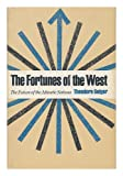 The Fortunes of the West, Theodore Geiger, 0253127106