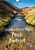 Scenes from the Peak District (Wall Calendar 2018 DIN A4 Portrait): A selection of favourite locations in the Peak District throughout the seasons ... [Kalender] [Sep 23, 2015] Kearton, Andrew