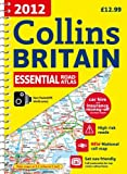 2012 Collins Essential Road Atlas Britain, Collins UK Publishing Staff, 0007427387