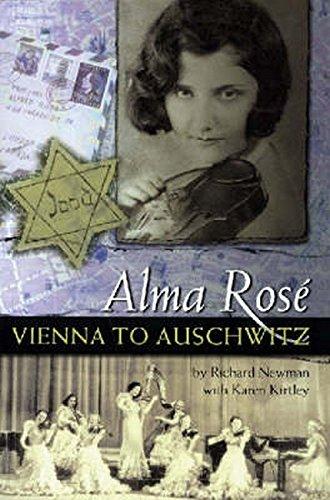 Alma Rose: Vienna to Auschwitz