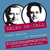 Eigenverantwortung (Sales-up-Call) | Stephan Heinrich, Bernd Geropp