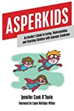 Asperkids, Jennifer Cook O'Toole, 1849059020