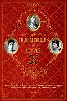 The True Memoirs of Little K: A Novel by [Sharp, Adrienne]