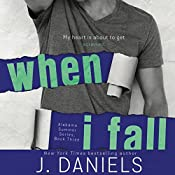 When I Fall | J. Daniels