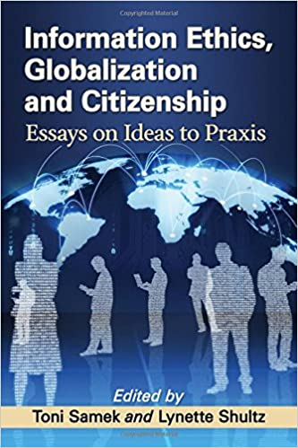 com information ethics globalization and citizenship  information ethics globalization and citizenship essays on ideas to praxis