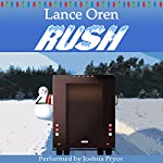 Rush | Lance Oren