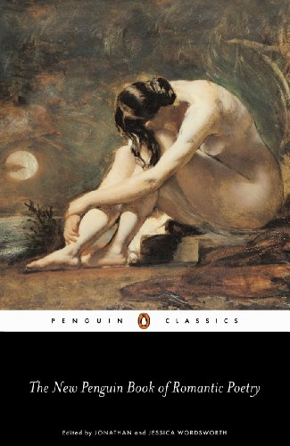 The Penguin Book of Romantic Poetry (Penguin Classics)